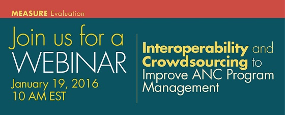 Webinar: Interoperability and Crowdsourcing to Improve Antenatal Care Programs