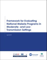 Framework for Evaluating National Malaria Programs in Moderate- and Low-Transmission Settings
