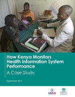 How Kenya Monitors Health Information System Performance: A Case Study