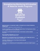 Bulletin 7: Strengthening Monitoring & Evaluation of Maternal Health Programs.