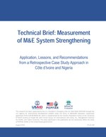 Technical Brief: Measurement of M&E System Strengthening. Application, Lessons, and Recommendations from a Retrospective Case Study Approach in Côte d'Ivoire and Nigeria