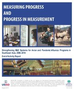 Measuring Progress and Progress in Measuring: Strengthening M&E Systems for Avian and Pandemic Influenza Programs in Southeast Asia, 2006-2014