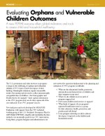 Fact Sheet: Evaluating Orphans and  Vulnerable Children Outcomes