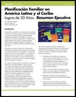 Planificación Familiar en América Latina y el Caribe: Logros de 50 Años: Resumen Ejecutivo