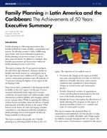 Family Planning in Latin America and the Caribbean: The Achievements of 50 Years: Executive Summary