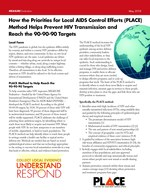How the Priorities for Local AIDS Control Efforts (PLACE) Method Helps Prevent HIV Transmission and Reach the 90-90-90 Targets