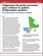 L'alignement de parties prenantes pour renforcer le système d'information sanitaire: Une démarche en plusieurs étapes
