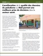 L'amélioration de la qualité des données du paludisme au Mali permet une meilleure prise de décisions dans le secteur santé