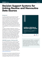 Decision Support Systems for Linking Routine and Nonroutine Data Sources