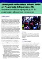 A Retenção de Adolescentes e Mulheres Jovens em Programação de Prevenção ao HIV Uma revista de clubes des raparigas e grupos de poupança para adolescentes e mulheres jovens