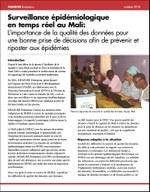 Surveillance épidémiologique en temps réel au Mali: L'importance de la qualité des données pour une bonne prise de décisions afin de prévenir et riposter aux épidémies