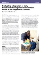 Evaluating Integration of Early Childhood Development Interventions in the m2m Program in Eswatini: Summary of the Results