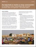 Une Seule Santé en marche au niveau communautaire La Surveillance à base communautaire des zoonoses prioritaires dans une approche « Une Seule Santé »