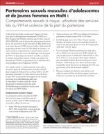 Partenaires sexuels masculins d'adolescentes et de jeunes femmes en Haïti : Comportements sexuels à risque, utilisation des services liés au VIH et violence de la part du partenaire