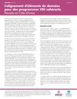 L'alignement d'éléments de données pour des programmes VIH cohérents : Réussite en Côte d'Ivoire