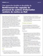 Une approche durable et abordable du renforcement des capacités du personnel du système d'information sanitaire de routine au Mali