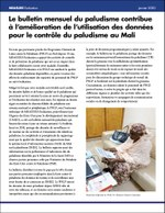 Le bulletin mensuel du paludisme contribue à l'amélioration de l'utilisation des données pour le contrôle du paludisme au Mali