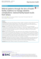 Referral patterns through the lens of health facility readiness to manage obstetric complications: national facility-based results from Ghana