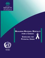 Measuring Maternal Mortality from a Census: Guidelines for Potential Users