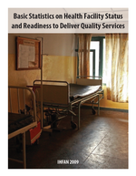 Basic Statistics on Health Facility Status and Readiness to Deliver Quality Services
