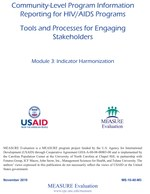Community-Level Program Information Reporting for HIV/AIDS Programs. Module 3: Indicator Harmonization
