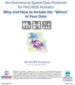 "An Overview of Spatial Data Protocols for HIV/AIDS Activities: Why and How to Include the ""Where"" in Your Data"
