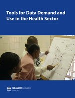 Tools for Data Demand and Use in the Health Sector
