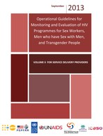 Operational Guidelines for Monitoring and Evaluation of HIV Programmes for Sex Workers, Men who have Sex with Men, and Transgender People - Volume II for Service Delivery Providers