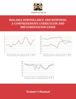 Malaria Surveillance and Response: A Comprehensive Curriculum and Implementation Guide – Trainer's Manual