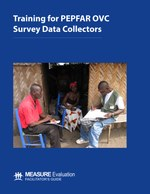Training for PEPFAR OVC Survey Data Collectors. Facilitator's Guide