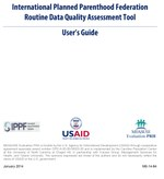 International Planned Parenthood Federation Routine Data Quality Assessment Tool User's Guide