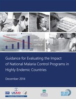 Guidance for Evaluating the Impact of National Malaria Control Programs in Highly Endemic Countries