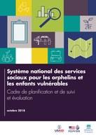 Système national des services sociaux pour les orphelins et les enfants vulnérables: Cadre de planification et de suivi et évaluation