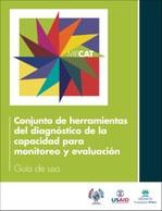 Conjunto de herramientas del diagnóstico de la capacidad para monitoreo y evaluación: Guía de uso