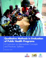 Qualitative Methods in Evaluation of Public Health Programs, a Curriculum on Intermediate Concepts and Practices: Syllabus
