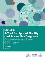 SQUAD: A Tool for Spatial Quality and Anomalies Diagnosis – Documentation and Tutorial (QGIS version)