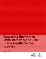 Assessing Barriers to Data Demand and Use in the Health Sector: A Toolkit