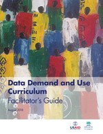 Data Demand and Use Curriculum – Facilitator's Guide
