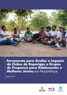 Ferramenta para Avaliar o Impacto de Clubes de Raparigas e Grupos de Poupança para Adolescentes e Mulheres Jovens em Moçambique