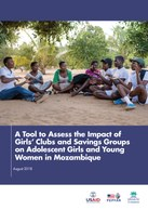 A Tool to Assess the Impact of Girls' Clubs and Savings Groups on Adolescent Girls and Young Women in Mozambique