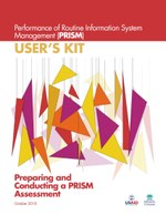 Performance of Routine Information System Management (PRISM) User's Kit: Preparing and Conducting a PRISM Assessment