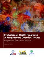 Evaluation of Health Programs: A Postgraduate Overview Course – Postgraduate Evaluation Curriculum