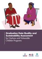 Graduation Data Quality and Sustainability Assessment for Orphans and Vulnerable Children Programs