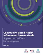 Community-Based Health Information System Guide: Approaches and Tools for Development