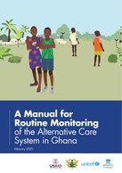 A Manual for Routine Monitoring of the Alternative Care System in Ghana
