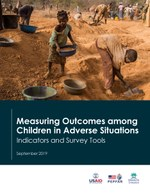 Measuring Outcomes among Children in Adverse Situations Indicators and Survey Tools