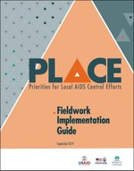 Priorities for Local AIDS Control Efforts (PLACE): Fieldwork Implementation Guide
