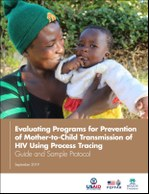 Evaluating Programs for Prevention of Mother-to-Child Transmission of HIV Using Process Tracing: Guide and Sample Protocol