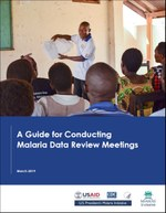 A Guide for Conducting Malaria Data Review Meetings