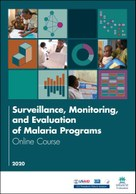 Surveillance, Monitoring, and Evaluation of Malaria Programs: Online Course